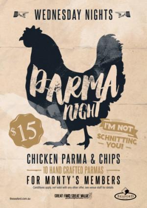 Wednesday Monty's Members Parma Night