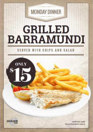 Monday $15 Grilled Barramundi Night